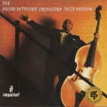 The Oscar Pettiford Orchestra: Deep Passion