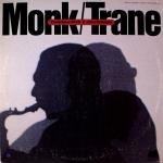 Thelonious Monk & John Coltrane