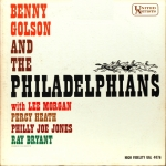 Benny Golson and the Philadelphians