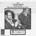 The Clifford Brown Sextet in Paris