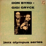 Jazz Olympus Series: Don Byrd - Gigi Gryce