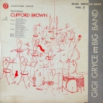 Jazztime Paris, Vol. 1: Gigi Gryce and His Big Band Featuring Clifford Brown