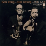Don Byrd - Gigi Gryce Jazz lab