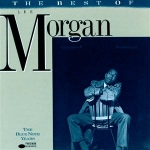 The Best of Lee Morgan: The Blue Note Years