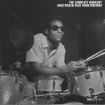 The Complete Mercury Max Roach Plus Four Sessions