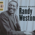 Mosaic Select: Randy Weston