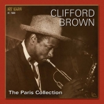 Clifford Brown: The Paris Collection, Vol. 1