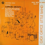 Jazztime Paris, Vol. 2: Gigi Gryce Little Band Featuring Clifford Brown