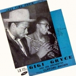 Jazz Time Paris, Vol. 10: Gigi Gryce and His Orchestra Featuring Clifford Brown